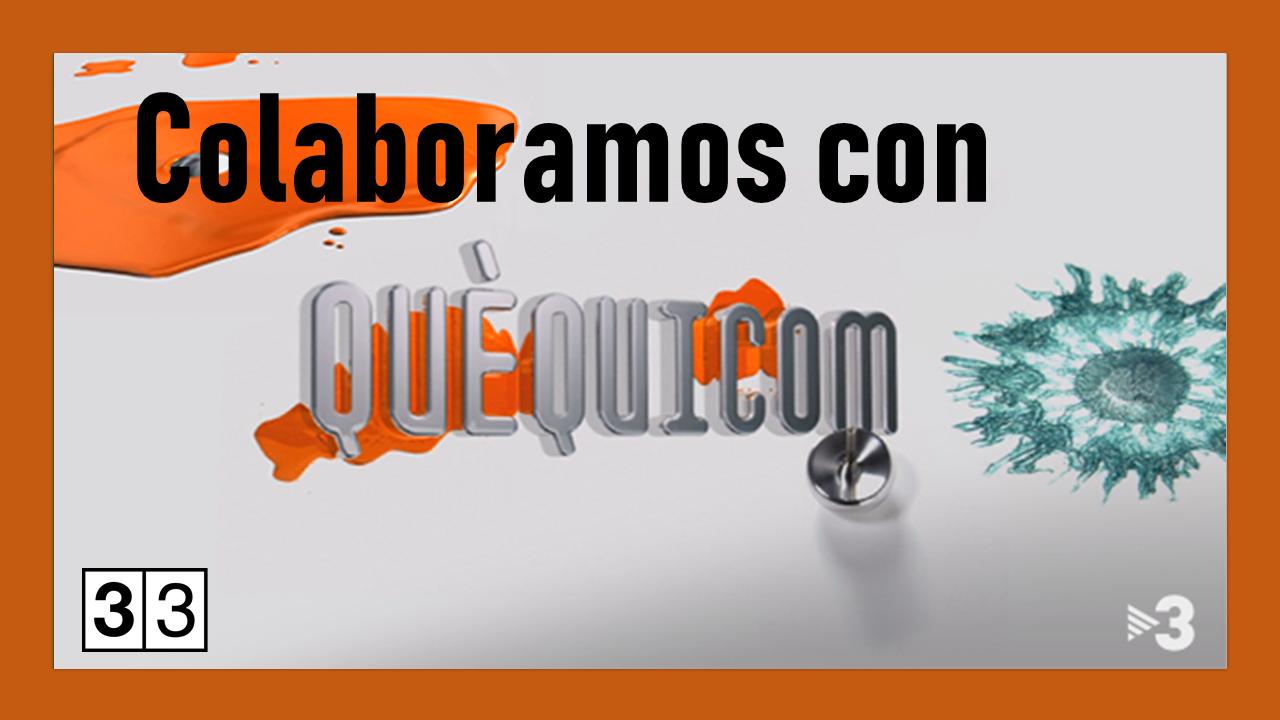 Colaboramos con el programa de divulgacion cientifica Quequicom Canal 33